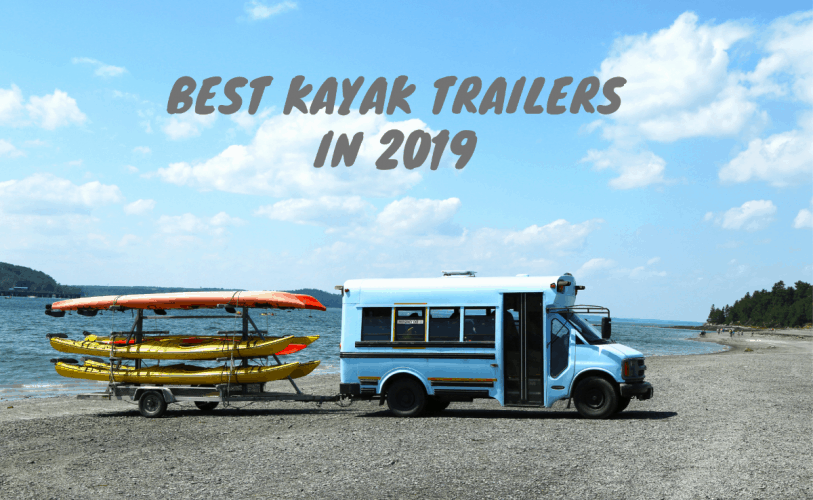 best kayak trailers in 2019